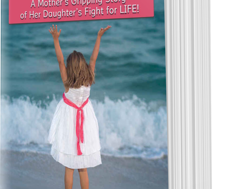 ZOE: A Mother's Gripping Story of Her Daughter's Fight for LIFE!